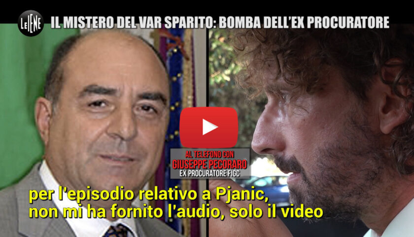 "LE IENE, Inter-Juve: il mistero dell'audio del Var ""sparito"" 